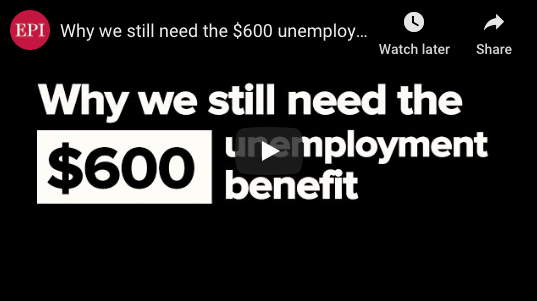 Why we still need the $600 unemployment benefit