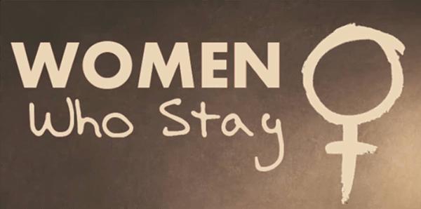 Women Who Stay
