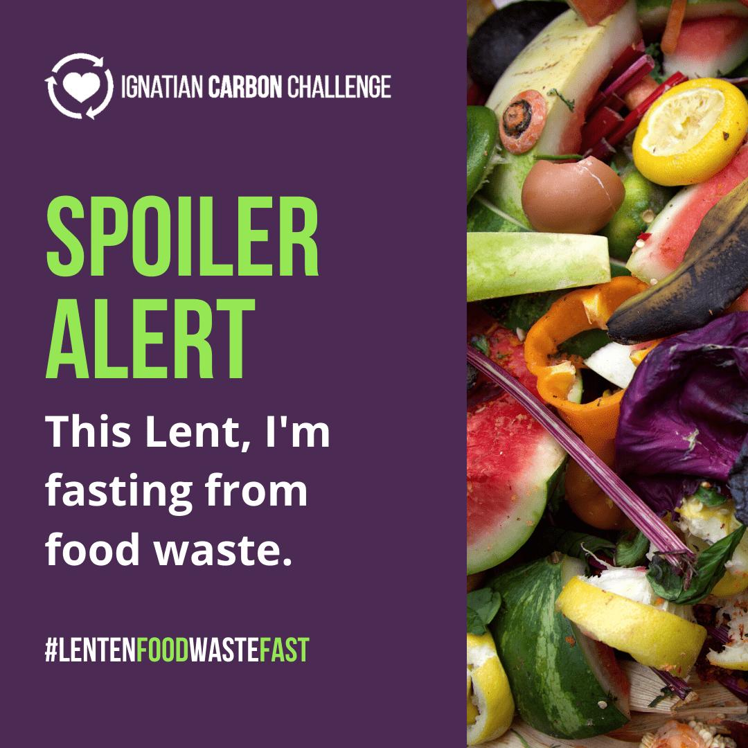 Lenten Food Waste Fast