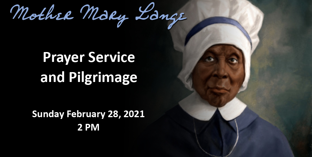 Mother Mary Lange O.S.P. Prayer Service and Pilgrimage