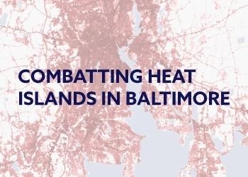 Heat Islands in Baltimore
